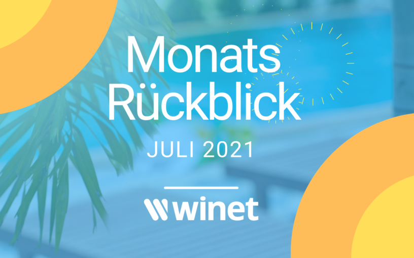 Winet Monthly Review July 2021